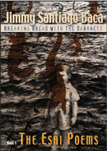 Jimmy Santiago Baca - Breaking Bread with Darkness